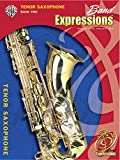 img - for Band Expressions, Book Two Student Edition: Tenor Saxophone, Book & CD (Expressions Music Curriculum(tm)) book / textbook / text book