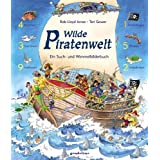 "Wilde Piratenwelt: Ein Such- und Wimmelbilderbuchvon ""Rob Lloyd Jones"""