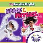 Space and Physics    Twin Sisters,Kim Mitzo Thompson,Karen Mitzo Hilderbrand
