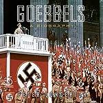 Goebbels: A Biography | Peter Longerich,Alan Bance - translator,Jeremy Noakes - translator,Lesley Sharpe - translator
