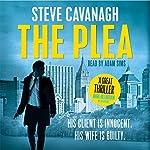The Plea   Steve Cavanagh
