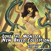 Love the Monster: New Breed Collection | [Stroker Chase]