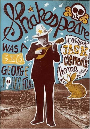Shakespeare Was a Big George Jones Fan: Cowboy [DVD] [2007] [Region 1] [US Import] [NTSC]