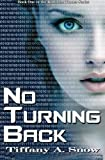 ISBN: 0615483305 - No Turning Back