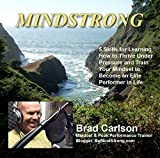 img - for MINDSTRONG: A Mindset & Peak Performance Training Program: 5 Skills for Learning How to Thrive Under Pressure & Train Your Mindset to Become an Elite Performer in Life book / textbook / text book