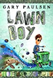 Lawn Boy (0385746865) by Paulsen, Gary