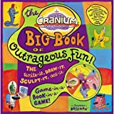 The Cranium Big Book of Outrageous Fun