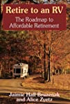 Retire to an RV: The Roadtrip to Affo...