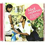 Orfeu Negro (Black Orpheus) + Bonus-Tracks