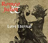 Romeo & Juliet: Love Eternal