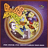 A Glass Menagerie - Pop, Psych, Pye Collectables 1967-1969by Various Artists