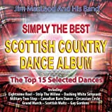 Simply the Best Scottish Country Dance Album by Jim Macleod & His Band (2006) Audio CD