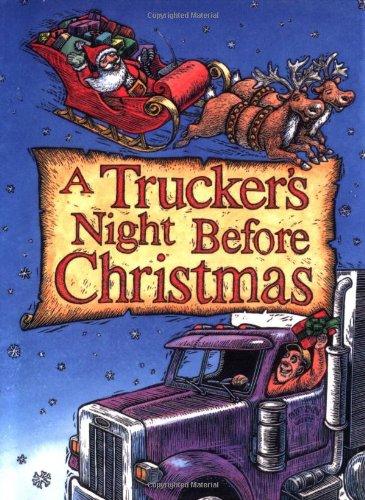 A Trucker's Night before Christmas (Night Before Christmas (Gibbs))