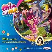 Mia und die verwunschene Höhle (Mia and Me 10) | Isabella Mohn