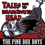 Tales From The Emancipated Head [Explicit]