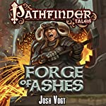 Forge of Ashes | Josh Vogt