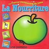 echange, troc Yoyo Books - Premier dictionnaire de bébé : La Nourriture