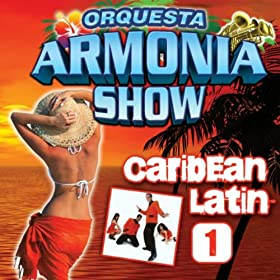 Amazon.com: El Reloj (Merengue): Orquesta Armonia Show