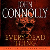 Every Dead Thing | [John Connolly]
