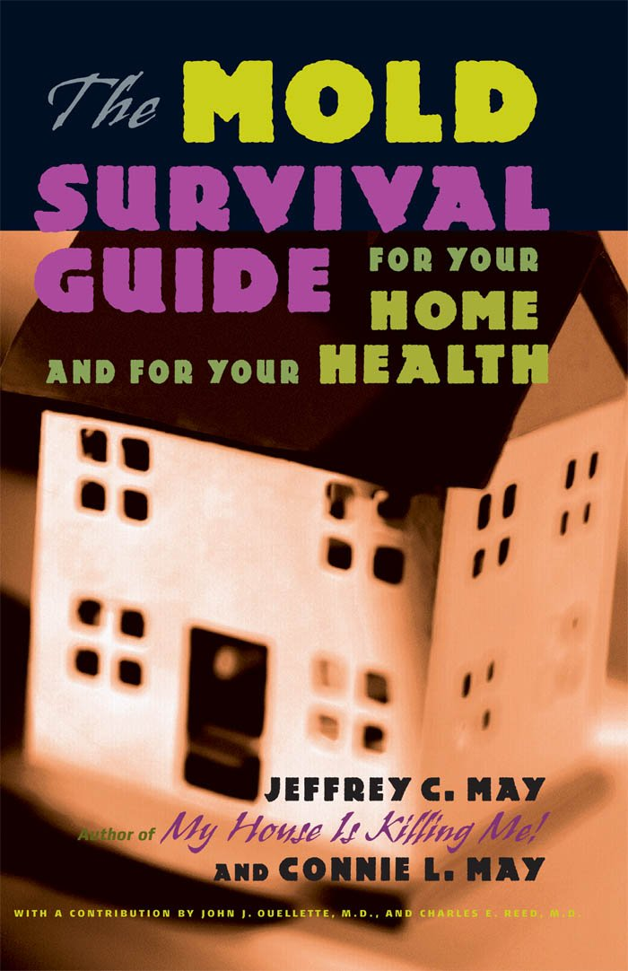 The Mold Survival Guide: For Your Home and for Your Health ...