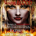 Vampire Blood Audiobook by Kathryn Meyer Griffith Narrated by K Orion Fray