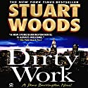 Dirty Work: A Stone Barrington Novel, Book 9 Audiobook by Stuart Woods Narrated by Tony Roberts