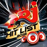 NRJ Hit List 2012 [Explicit]