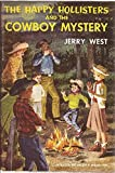The Happy Hollisters and the Cowboy Mystery (The Happy Hollisters, No. 20) (1199767050) by Jerry West