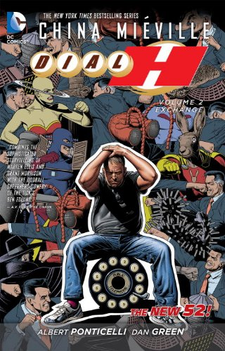 Dial H Vol. 2: Exchange (The New 52)