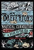 Breverton's Nautical Curiosities: A Book of the Sea (English Edition)