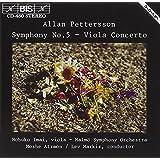 Pettersson: Symphony, No. 5 / Viola Concerto