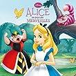 Alice au pays des merveilles DISNEY MONDE ENCHANTE N.E.