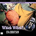 Which Witch? (       UNABRIDGED) by Eva Ibbotson Narrated by Prunella Scales