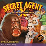 Secret Agent X #5: City of the Living Dead | Paul Chadwick