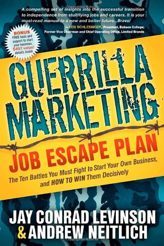 Guerrilla Marketing Job Escape Plan (Guerilla Marketing), Buch
