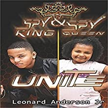 Spy King & Spy Queen Unite, Volume 5 Audiobook by Leonard Anderson Jr,  Gregory Graphics - photographer Narrated by Fatimah Halim