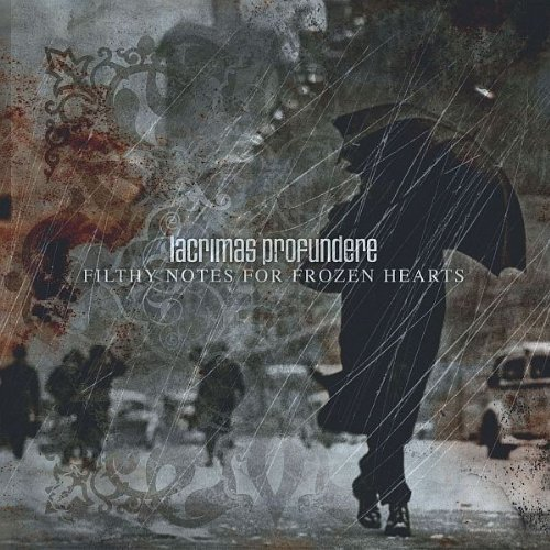 Filthy Notes for Frozen Hearts by LACRIMAS PROFUNDERE (2006-08-29)