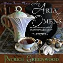An Aria of Omens (       UNABRIDGED) by Patrice Greenwood Narrated by Dina Pearlman