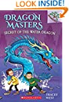 Dragon Masters #3: Secret of the Wate...