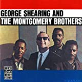 echange, troc George Shearing & The Montgomery Brothers - George Shearing & The Montgomery Brothers