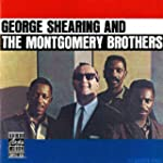 George Shearing & The Montgomery Brot...