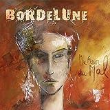 Songtexte von Bordelune - Ma fleur du mal