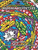 img - for Mandala Adventure: A Kaleidoscopia Coloring Book book / textbook / text book
