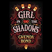 Girl in the Shadows | Gwenda Bond