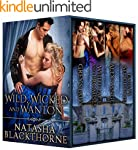 Wild, Wicked and Wanton: A Hot Histor...