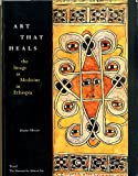 Art that heals: The image as medicine in Ethiopia (0945802196) by Mercier, Jacques