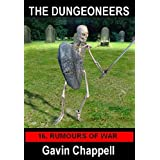 Rumours of War (The Dungeoneers Book 16)by Gavin Chappell