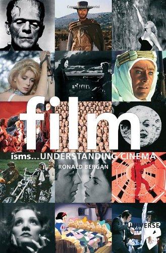 Film Isms...: Understanding Cinema (Isms Series)