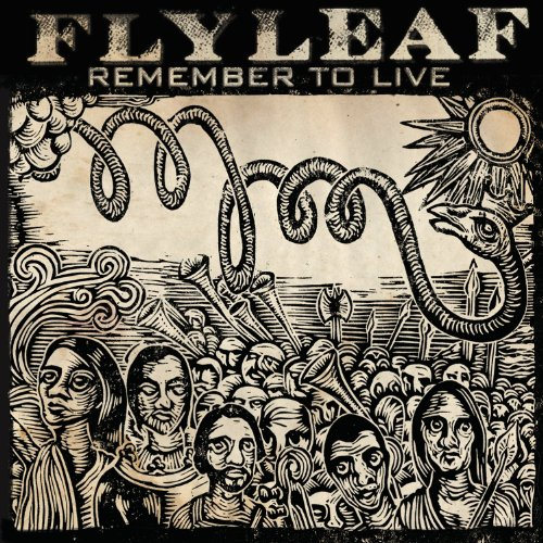 Flyleaf-Remember To Live-CDEP-FLAC-2010-FORSAKEN Download