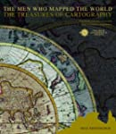 The Men Who Mapped the World: The Tre...